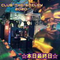 🕺CLUB THE SMILEY 2020最終日🕺写真1
