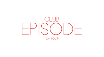 EPISODE -by Youth-