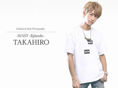 ニュース「Fashion & Style AVAST -Episode- TAKAHIRO」