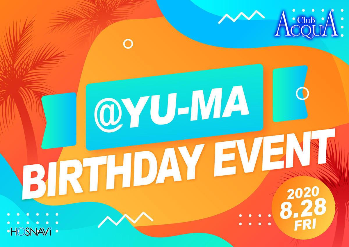 歌舞伎町ACQUAのイベント「@Yumaバースデー」のポスターデザイン